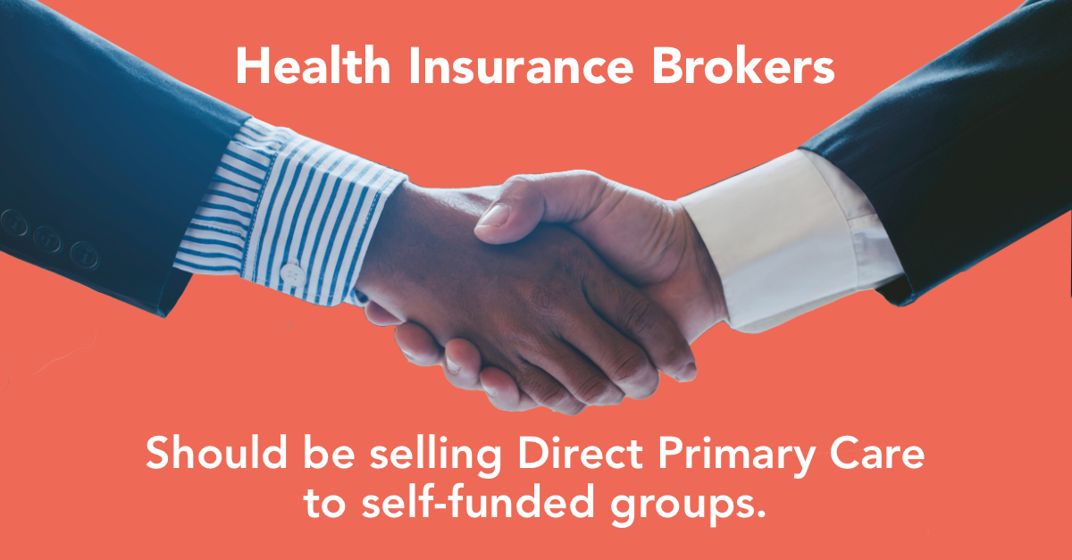 Health insurance brokers should be selling direct primary care